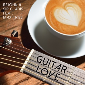 REJOHN & SIR GLADIS - GUITAR LOVE